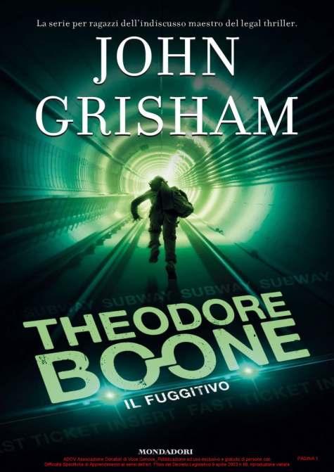 GRISHAM JOHN_THEODORE BOONE - 5 IL FUGGITIVO_COPERTINA